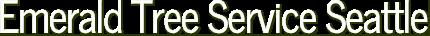 Emerald Tree Service Seattle